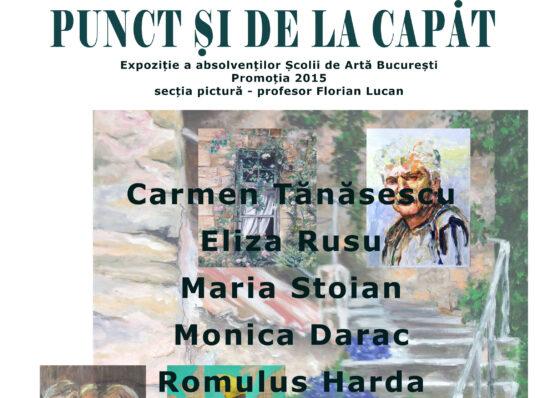 PUNCT ȘI DE LA CAPĂT – expozitie de pictura